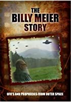 The Billy Meier Story - UFOs And The Prophecies From Outer Space