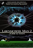 Lawnmower Man 2 - Jobe's War