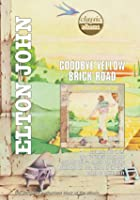 Classic Albums - Elton John - Goodbye Yellow Brick Road