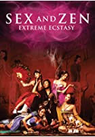 Sex and Zen - Extreme Ecstasy