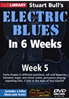 Electric Blues In 6 Weeks with Stuart Bull - Week 5