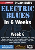 Electric Blues In 6 Weeks with Stuart Bull - Week 6