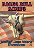 Rodeo Bull Riding - Mother Lode Roders Showdown