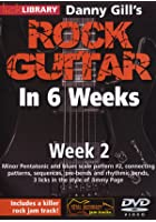 Rock Guitar In 6 Weeks with Danny Gill - Week 2