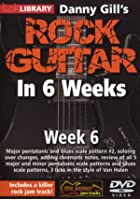 Rock Guitar In 6 Weeks with Danny Gill - Week 6