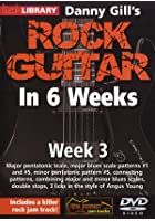 Rock Guitar In 6 Weeks with Danny Gill - Week 3