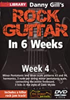 Rock Guitar In 6 Weeks with Danny Gill - Week 4