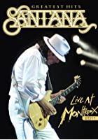Santana - Greatests Hits - Live at Montreux 2011