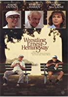 Wrestling Earnest Hemmingway