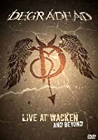 Degradead - Live At Wacken And Beyond
