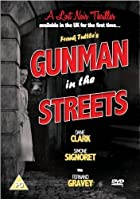 Gunman In The Streets