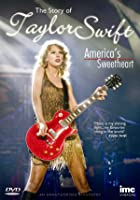 Taylor Swift - The Story Of America's Sweetheart