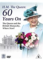 HM The Queen - 60 Years On