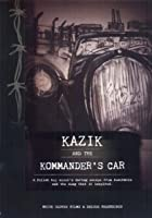 Katy Carr - Kazik And The Kommandant's Car