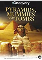 Pyramids, Mummies And Tombs