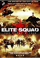 Elite Squad 2 - The Enemy Within