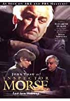 Inspector Morse - Last Seen Wearing