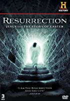 Resurrection - Jesus And The Story Of Easter