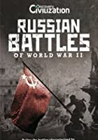 Russian Battles Of World War II