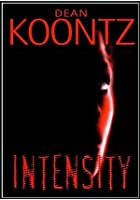 Dean Koontz's - Intensity - Part 1