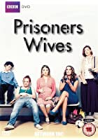 Prisoners&#39; Wives