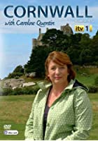 Cornwall - With Caroline Quentin