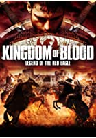 Kingdom of Blood - Legend of the Red Eagle