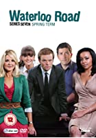 Waterloo Road - Series 7 - Spring Term