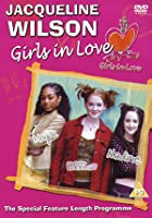 Jacqueline Wilson's Girls In Love