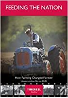 Feeding The Nation - How Farming Changed Forever