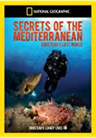 National Geographic - Secrets Of The Mediterranean - Costeau's Lost World