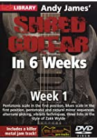 Shred Guitar In 6 Weeks - Week 1