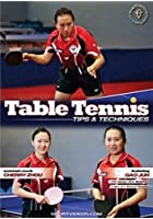 Table Tennis Tips And Techniques