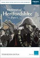 Memories Of Hertfordhsire - Part 1
