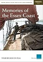 Memories Of The Essex Coast
