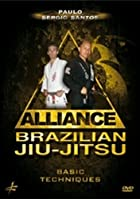 Alliance Brazilian Jiu-Jitsu - Basic Techniques