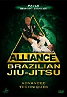 Alliance Brazilian Jiu-Jitsu - Advanced Techniques