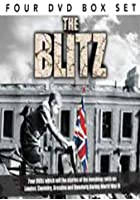 The Blitz - On London, Coventry, Dresden & Hamburg