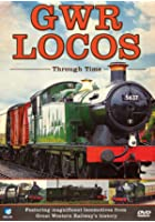 GWR Locos Through Time