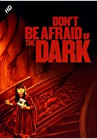 Don&#39;t Be Afraid of the Dark