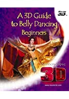 3D Guide To Belly Dancing Beginners - 3D Blu-ray