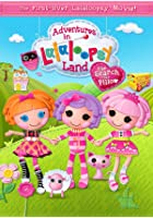 Adventures in LalaLoopsy Land - The Search for Pillow