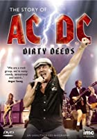 Dirty Deeds - The Story Of AC/DC
