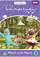 In The Night Garden - What Lovely Music