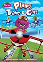 Barney - Planes, Trains And Cars