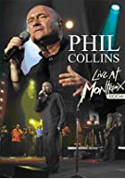 Phil Collins - Live At Montreux