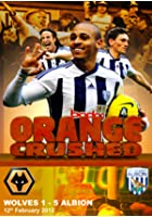 Wolves 1 West Bromwich Albion 5 - 12th February 2012 - Orange Crushed