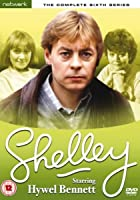 Shelley - Series 6 - Complete