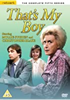 That's My Boy - Series 5 - Complete