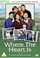 Where The Heart Is - Series 2